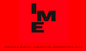 IME Chile_ Industria Musical Independiente de Chile